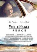 White Picket Fence (2006)