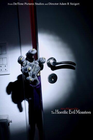 The Horrific Evil Monsters (2017)