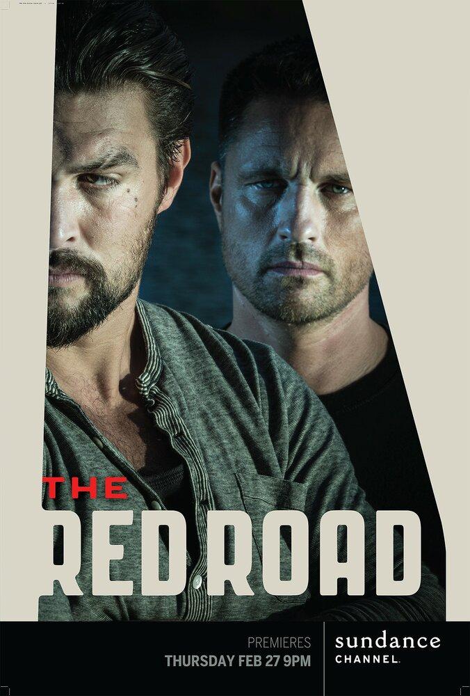Сериал Красная дорога / The Red Road (1-2 сезон /2015) смотреть онлайн в хорошем качестве HD 720p