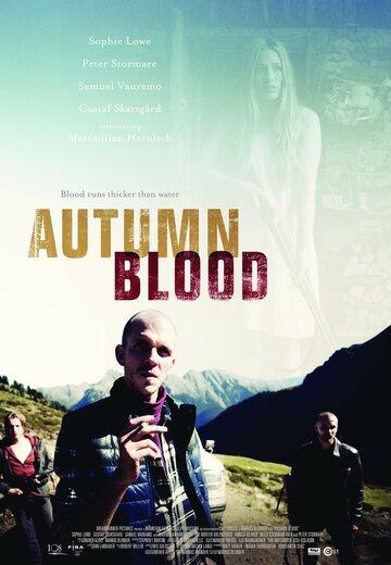 Осенняя кровь (2013) смотреть онлайн HD720p в хорошем качестве бесплатно