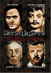 Серийные убийцы: Реальные Ганнибалы Лектеры (2001)