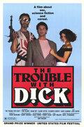 Неприятности Дика (The Trouble with Dick)
