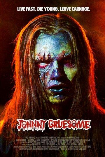 Ужасный Джонни / Johnny Gruesome. 2018г.