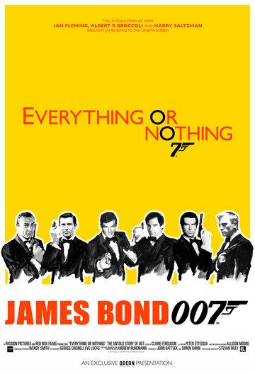 Фильм Все или ничего: Неизвестная история агента 007