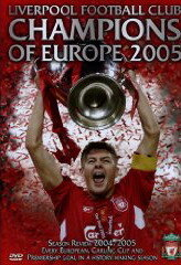 Liverpool FC: Champions of Europe 2005 (2005)