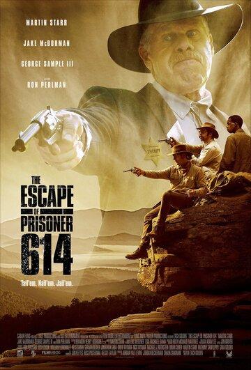Побег заключенного 614 (2018)
