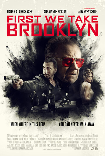Для начала захватим Бруклин / First We Take Brooklyn. 2018г.