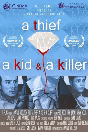 Вор, ребёнок и убийца (A Thief, a Kid & a Killer)