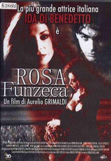 Роза Фунцека (2002)