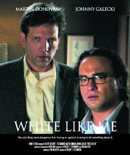 White Like Me (2004)