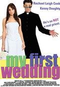 Моя первая свадьба (2004)