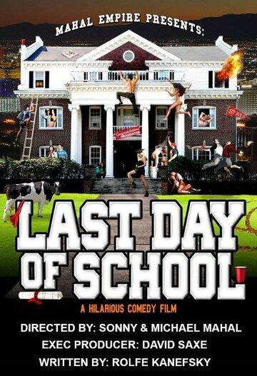 Постер             Фильма Последний день в школе