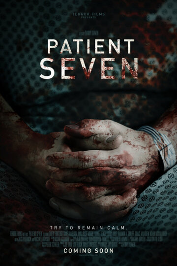 Седьмой пациент / Patient Seven (2016) смотреть онлайн