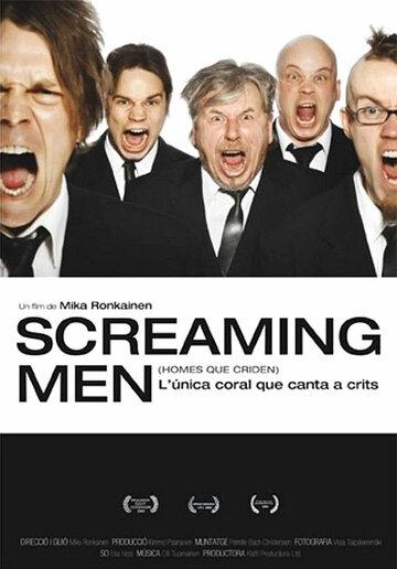 Кричащие мужчины (2003)