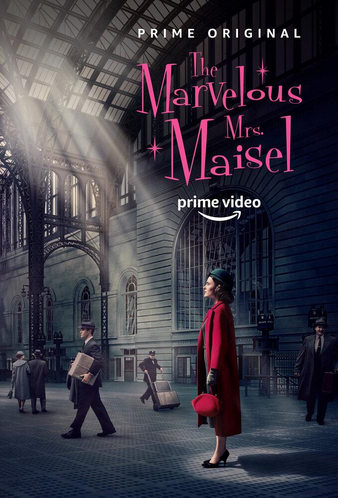 Удивительная миссис Мейзел / The Marvelous Mrs. Maisel (2017)