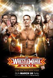 Смотреть онлайн WWE РестлМания 26