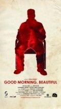 Доброе утро, Красота (2011)