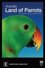 Австралия: страна попугаев (2008)