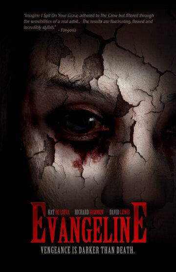 Эванджелин / Evangeline (2013)