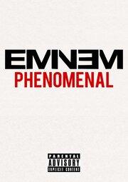 Eminem: Phenomenal (2015)