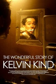 The Wonderful Story of Kelvin Kind (2004)