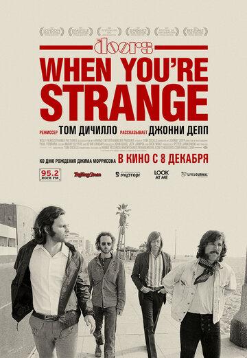 The Doors. When you`re strange (2009) полный фильм онлайн