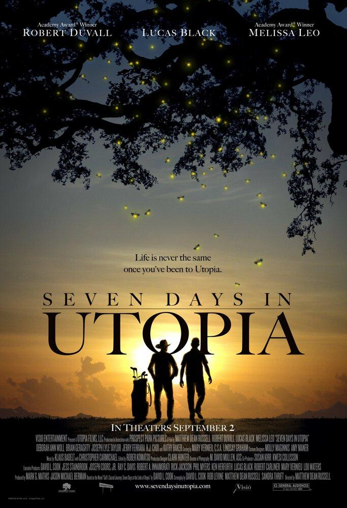Семь дней в Утопии (2011) смотреть онлайн HD720p в хорошем качестве бесплатно