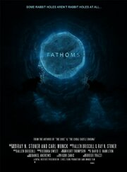 Кино The Fathoms (2018) смотреть онлайн