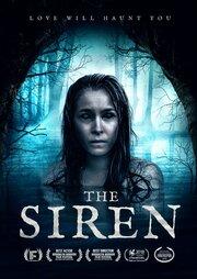 The Siren (2019) смотреть онлайн фильм в хорошем качестве 1080p