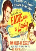 Эди была леди (Eadie Was a Lady)
