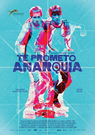 Я обещаю анархию (2015) полный фильм
