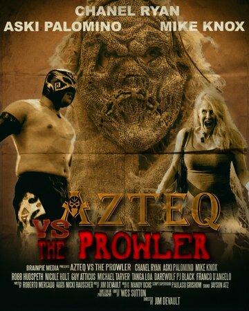 (Azteq vs the Prowler)