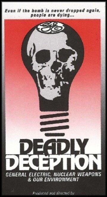 Смертельный обман: «Дженерал электрик», ядерное оружие и окружающая среда (1991)
