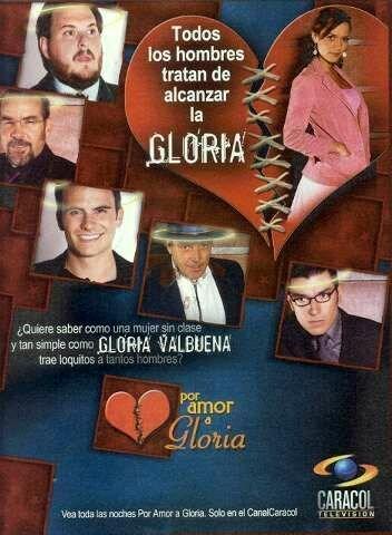 460345 - Ради любви Глории ✸ 2005 ✸ Колумбия