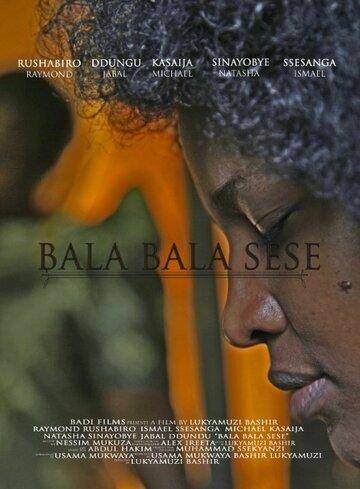 (Bala Bala Sese)