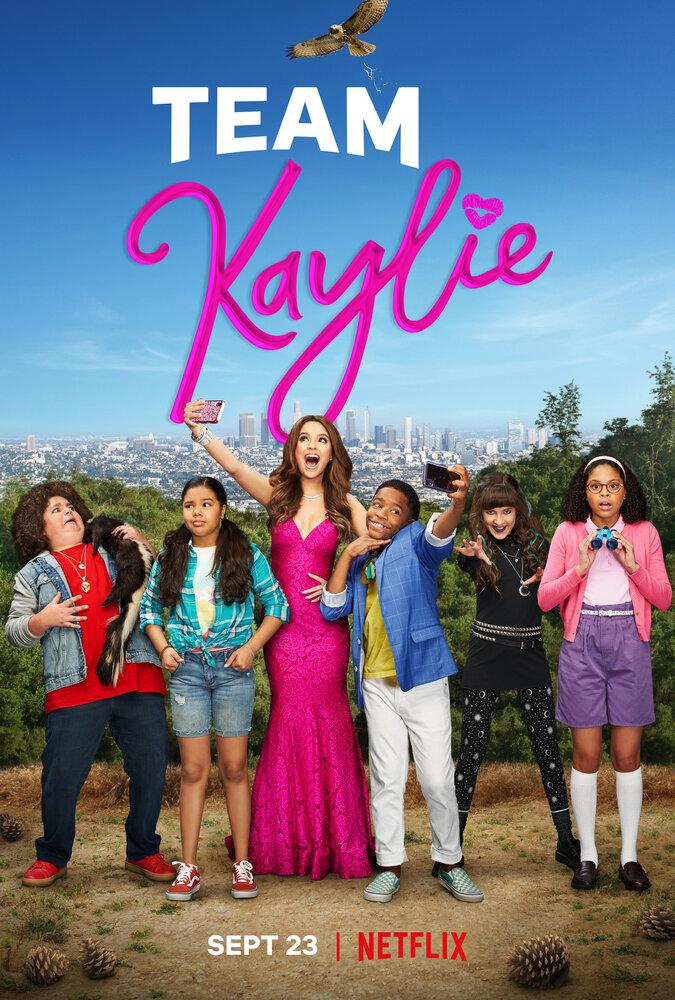 Team Kaylie / Команда Кейли (1 сезон) (2019)