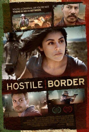 Враждебная граница (фильм 2016) смотреть онлайн