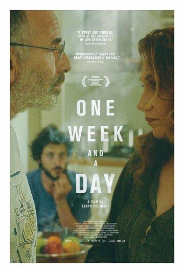 Неделя и один день (2016) полный фильм онлайн