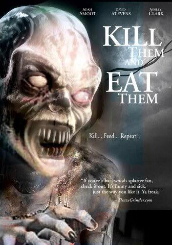 Убей их и съешь! (2003)