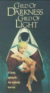 Дитя тьмы, дитя света (1991)