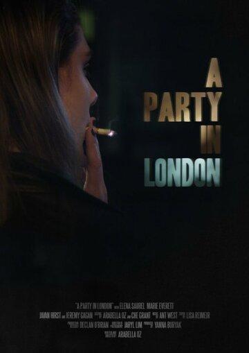 Вечеринка в Лондоне (A Party in London)