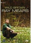 Природа Великобритании с Реем Мирсом (Wild Britain with Ray Mears)