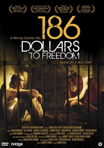 186 долларов за свободу (2012)