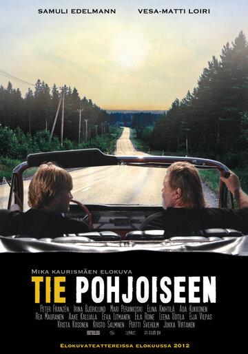 Дорога на север (Tie pohjoiseen)