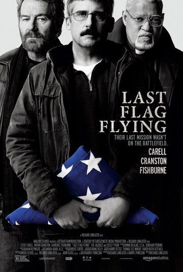 Последний взмах флага / Last Flag Flying. 2017г.