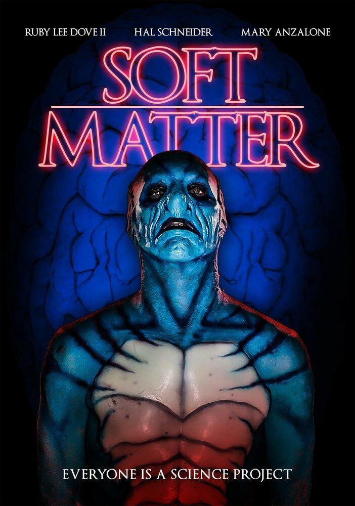 Тонкая материя / Soft Matter 2018г.