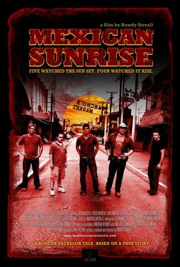 Мексиканский восход (2007)