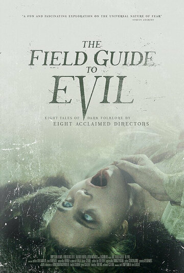 Справочник зла / The Field Guide to Evil 2018г.