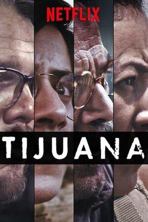 Тихуана (2019)