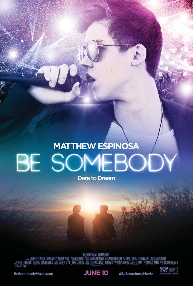 Под Личиной / Be Somebody (2016)
